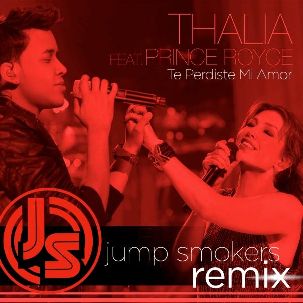 Thalia_Prince_Royce_Te_Perdiste_Mi_Amor_Jump_Smokers_Remix