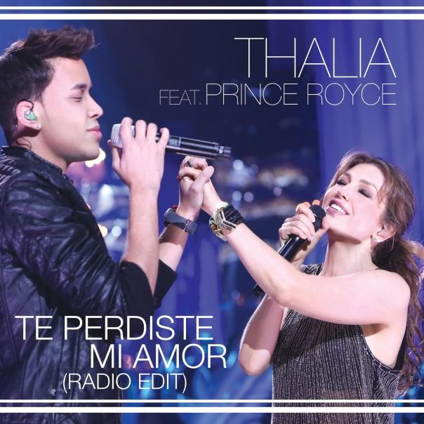 Thalia_Prince_Royce_Te_Perdiste_Mi_Amor_Sencillo